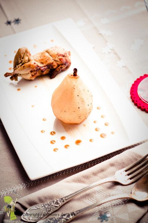 Cailles farcies au foie gras et sa poire pochée à la cannelle